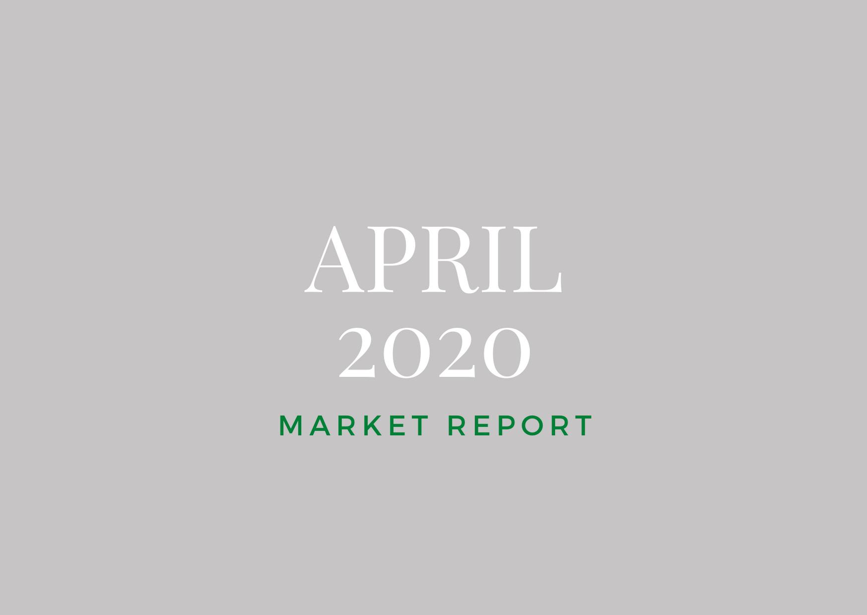 April 2020 Market Report